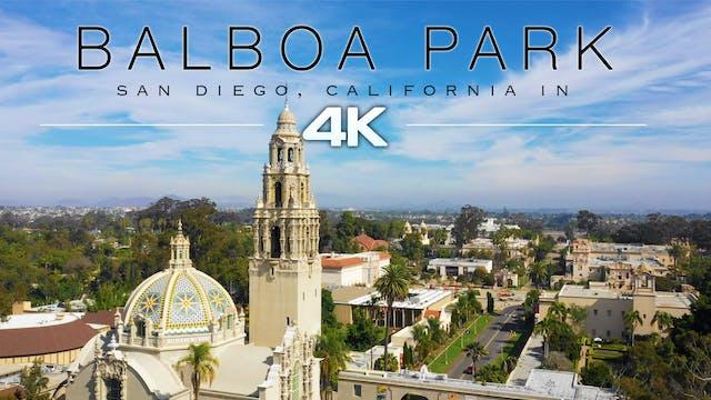 Balboa Park, San Diego Filmed in 4K -...