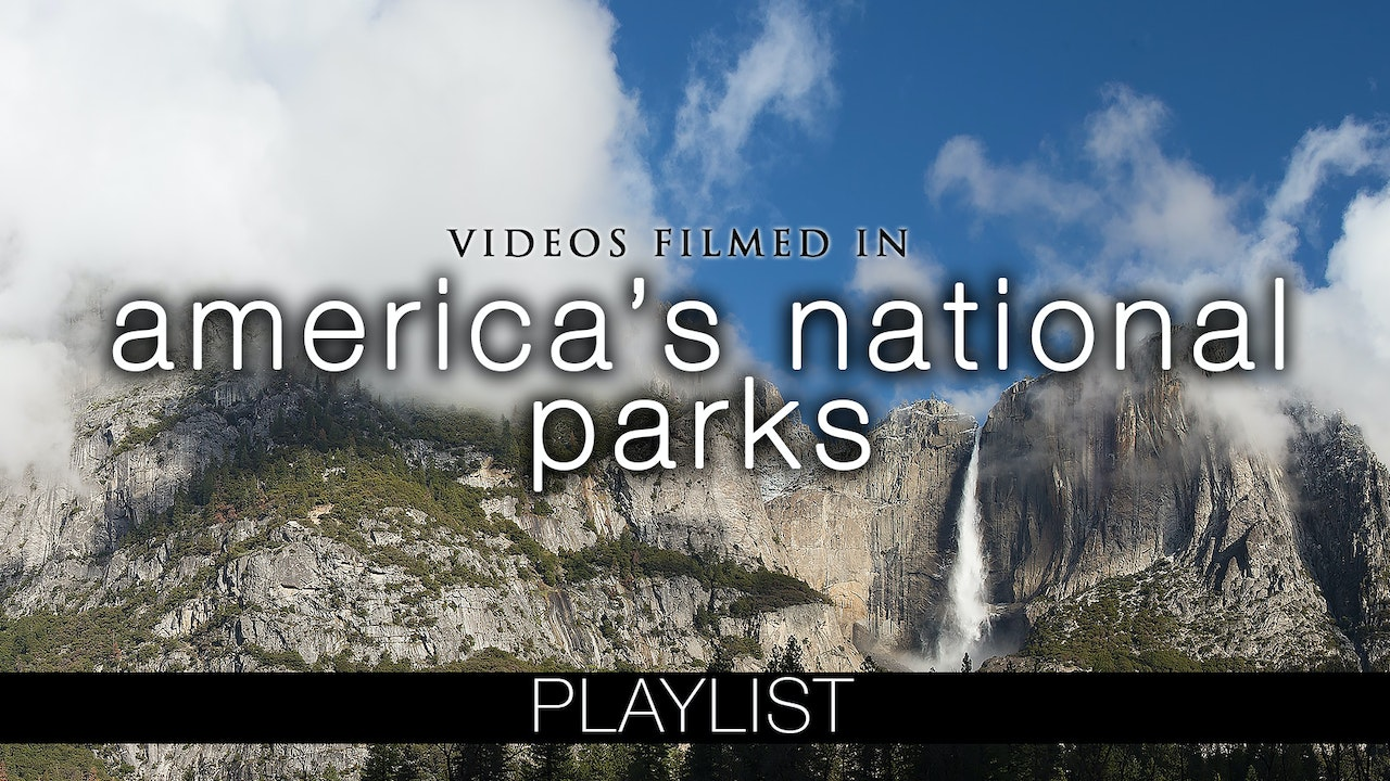 America's National Parks Relaxation Films