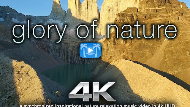 Natures Glory HD Mastered Nature Relaxation Video