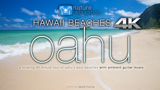 Hawaii Beaches Oahu (+music) 90 Minute Dynamic Nature Relaxation Video
