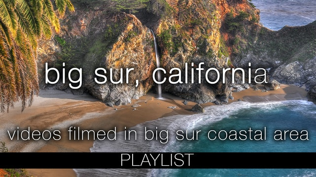 Big Sur California: Pure Nature Videos