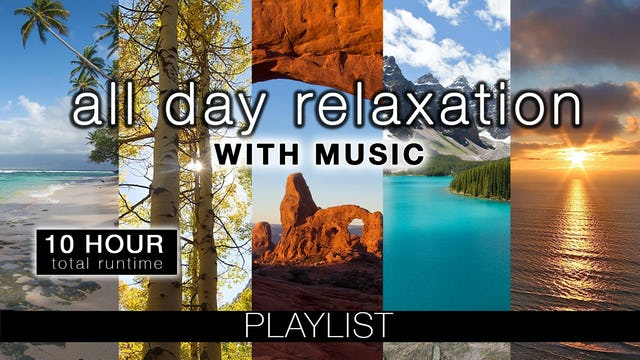 All-Day Relaxation (6-10 Hour-Long Films)