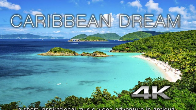 Caribbean Dream - Antigua Nature Relaxation Video for Energy