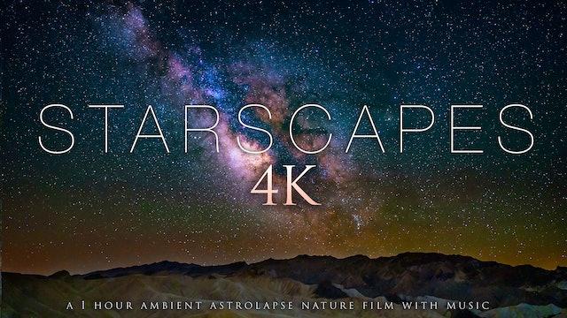 STARSCAPES 4K 1 HR Astro Timelapse Film + Music