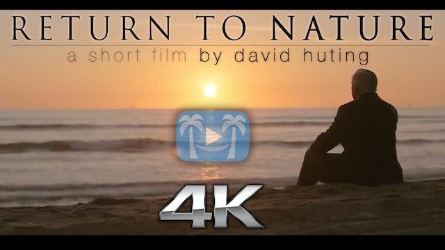 Return to Nature | a short film & teaser