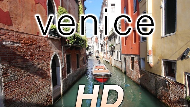 Venice in HD: a Short Nature Relaxation Music Video
