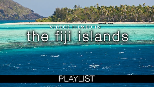 Fiji Islands Nature Relaxtion Collection