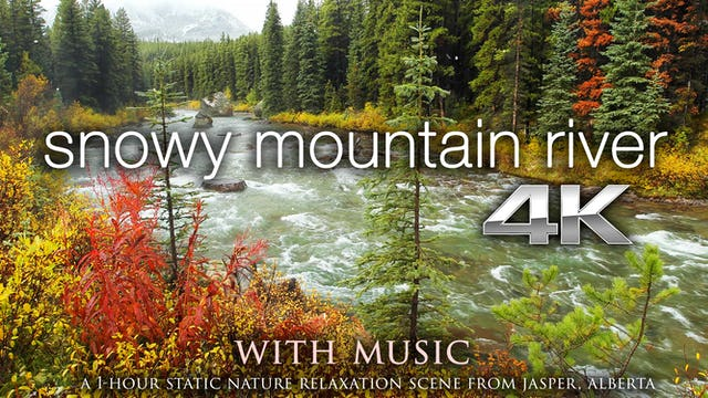 Snowy Mountain River w MUSIC 1 HR Static 4K Nature Relaxation Video