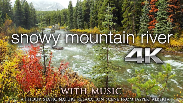 Snowy Mountain River w MUSIC 1 HR Sta...