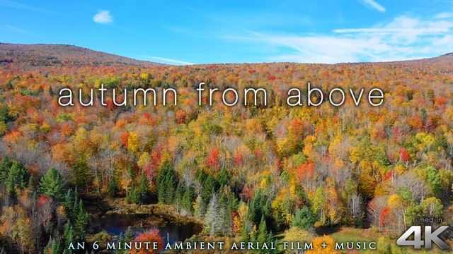 Autumn From Above 6 Min Aerial Film (NY & Vermont) + Classical Piano Music