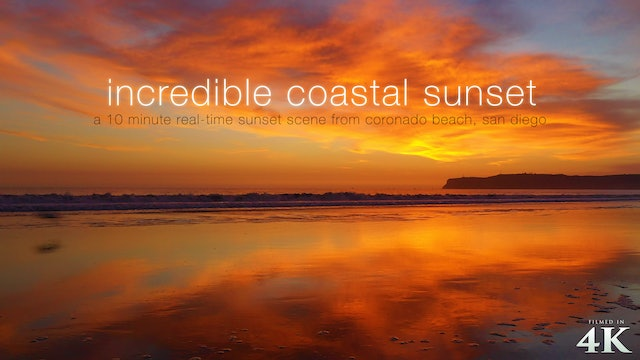 Incredible Coastal Sunset 4K San Diego 10 Minute Dynamic Nature Scene