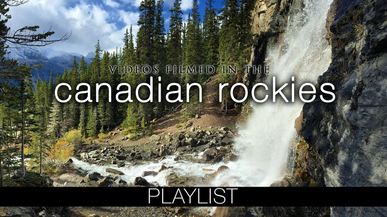 Canadian Rockies Videos