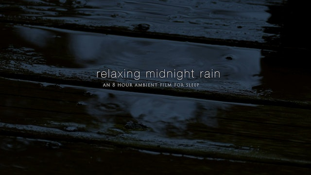Relaxing Midnight Rain 8 Hour Dark-Screen Film for Sleep