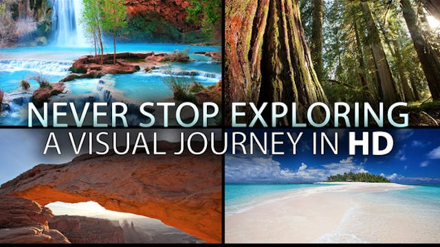 Never Stop Exploring - Short Uplifting Nature Video