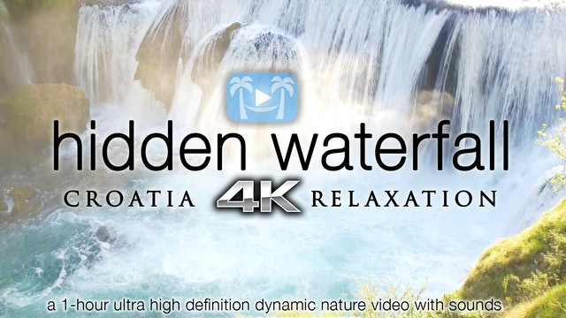 Hidden Waterfall Relaxation (+Music) 1 HR Film