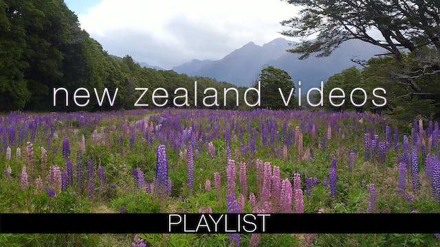 New Zealand Relaxation VIdeos