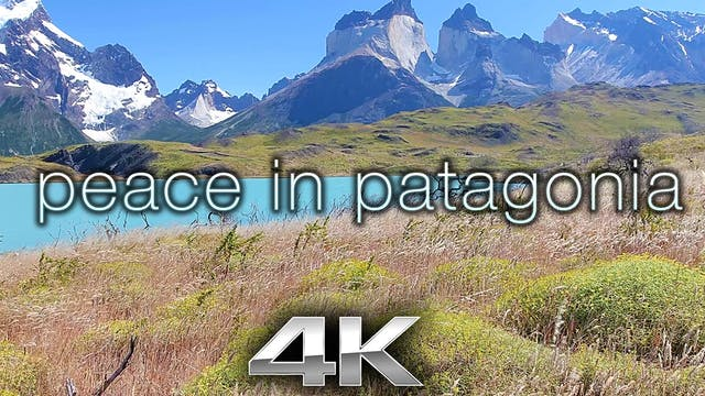 Peace in Patagonia (W Music) 10 Minut...