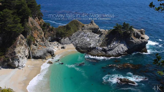McWay Falls in 4K (Wide View) 1 HR St...