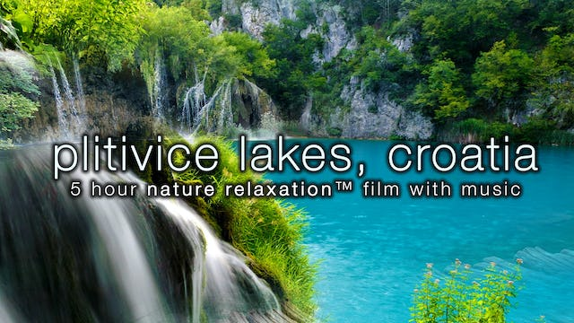 Waterfall Paradise: Plitvice 5 HR version w Music HD