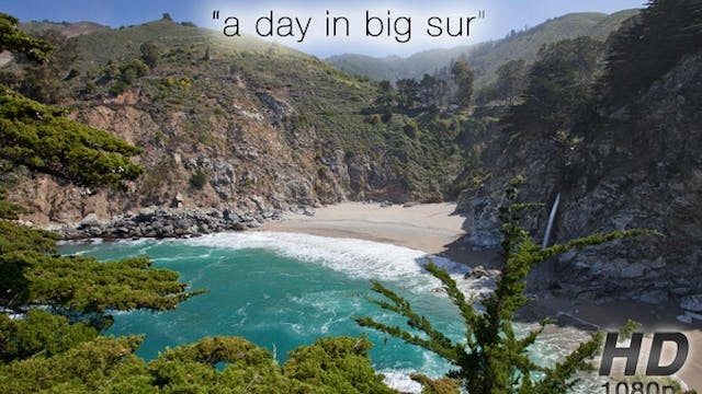 A Day in Big Sur 2 HR Nature Relaxati...