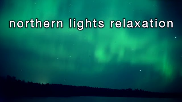Northern Lights Relaxation 2 Hours HD