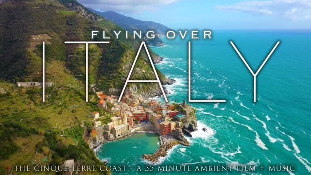 Flying Over Italy (+Music) Cinque Terre Coast 1HR Dynamic Film in 4K UHD
