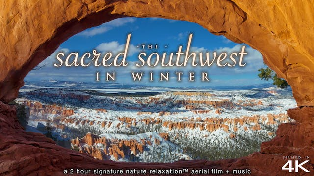 Sacred Southwest In Winter 2HR Signat...