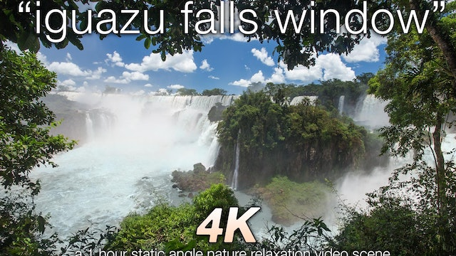 Iguazu Window 1 HR Static Nature Relaxation 1080p