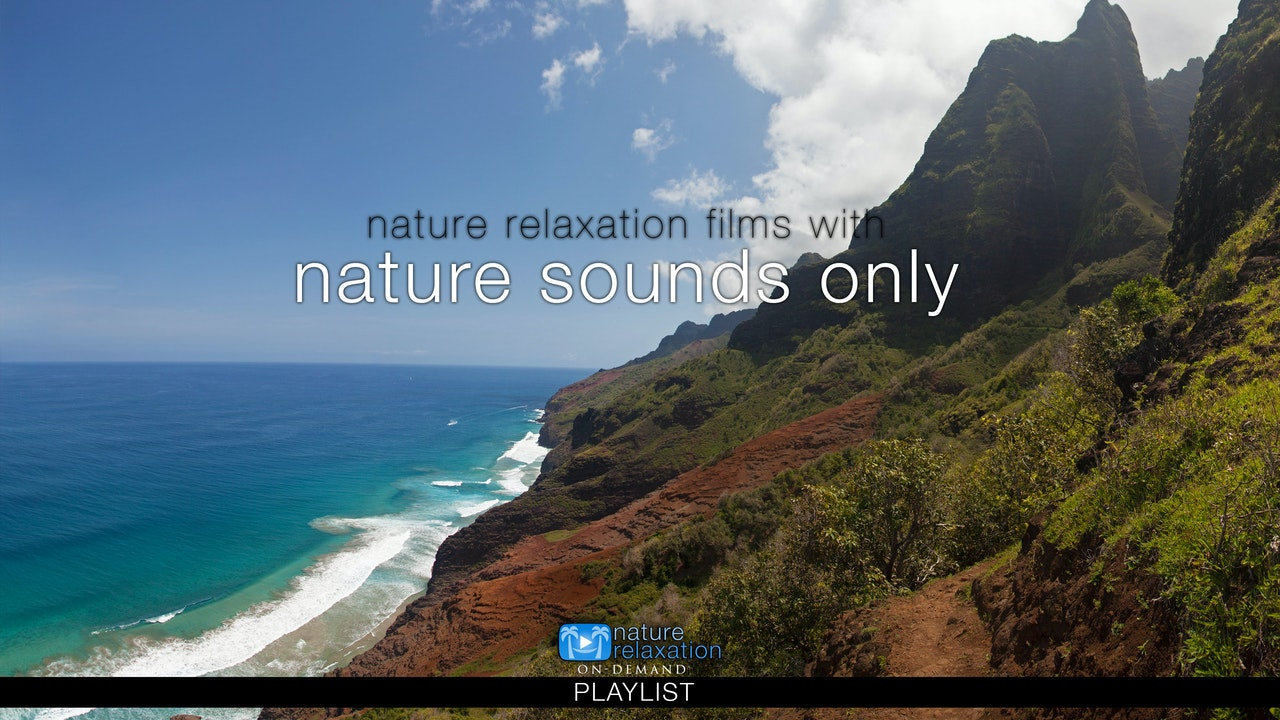Nature Sounds Only Films (No Music)
