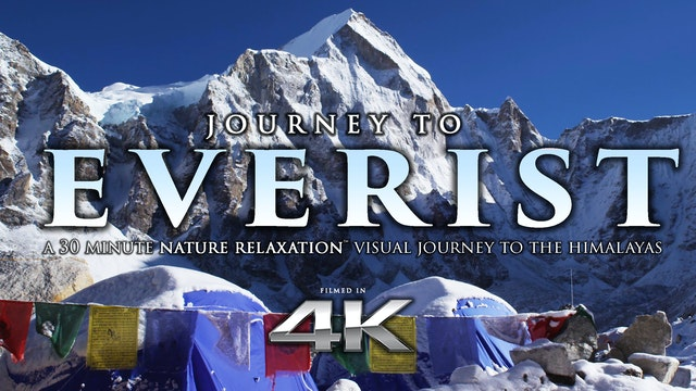 JOURNEY TO EVEREST Nature Relaxation ...
