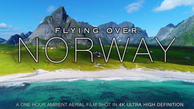 Flying Over Norway 1HR Signature Drone Film +Music