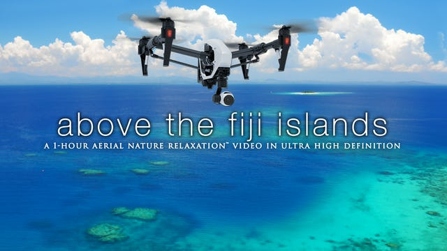 Above the Fiji Islands HD 1080p Nature Relaxation