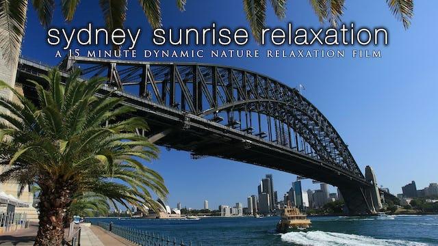 Sydney Sunrise Relaxation 15 Min Dynamic Nature Film w Music