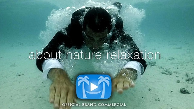 (Learn More About Nature Relaxation / Brand Videos)