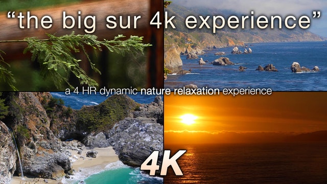 Big Sur 4K Experience 4 HR Dynamic Na...