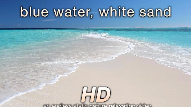 Blue Water, White Sand 6 HR Static Na...