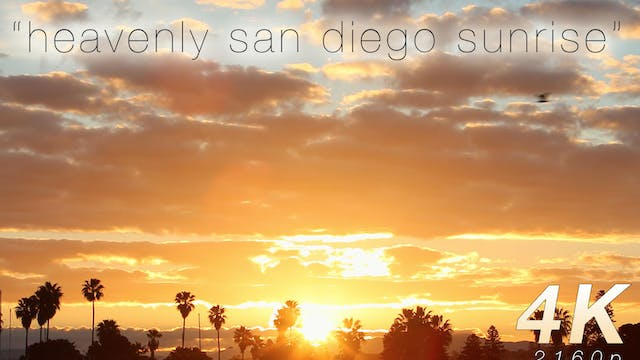 Heavenly San Diego Sunrise 5 Min Musi...