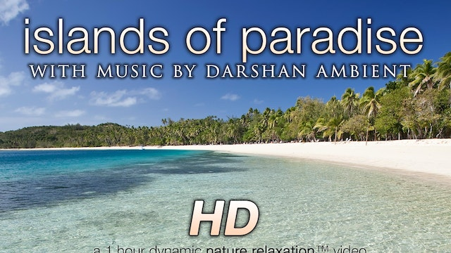 Islands of Paradise (w Music) 1 HR Dy...