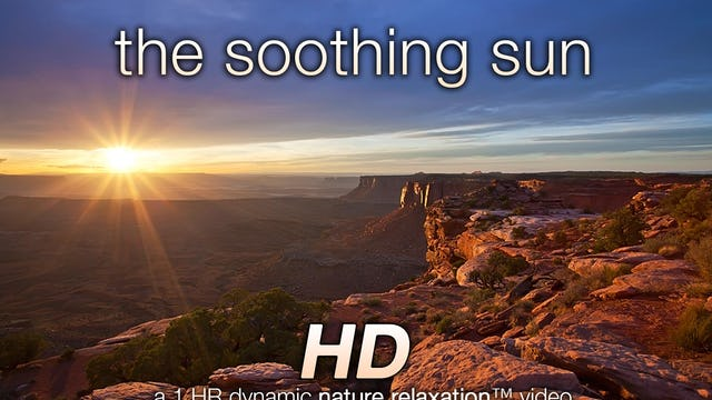 The Soothing Sun (+Music) 1 HR Dynamic Video