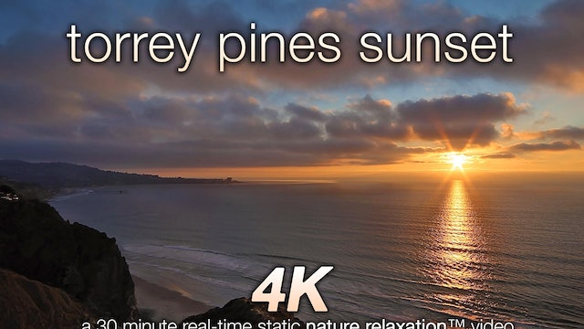 Torrey Pines Sunset La Jolla 30 Minute Static Video