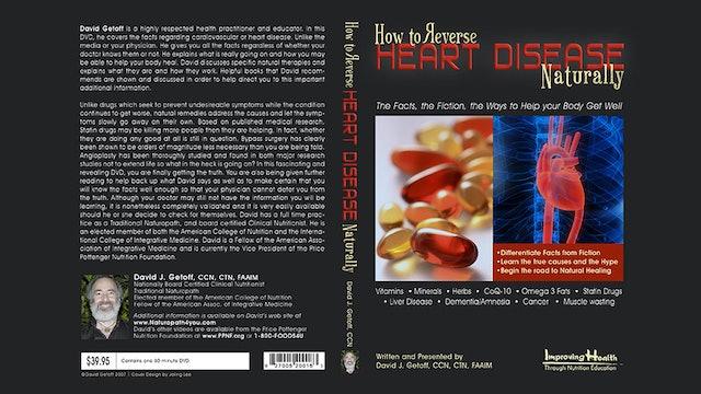 Heart Disease:  How to Reverse Heart Disease Naturally