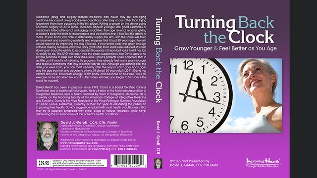 Turning Back the Clock: Grow Younger and Feel Better as You Age