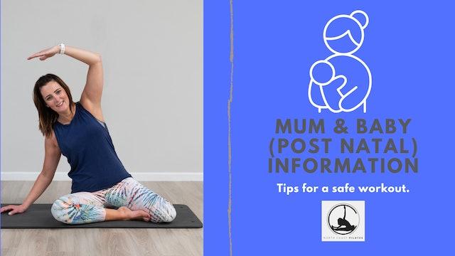 Mum & Baby (Post Natal) Information