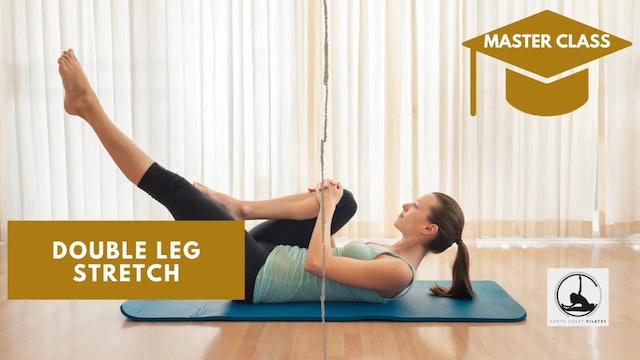 ✅ Master Class - Double Leg Stretch