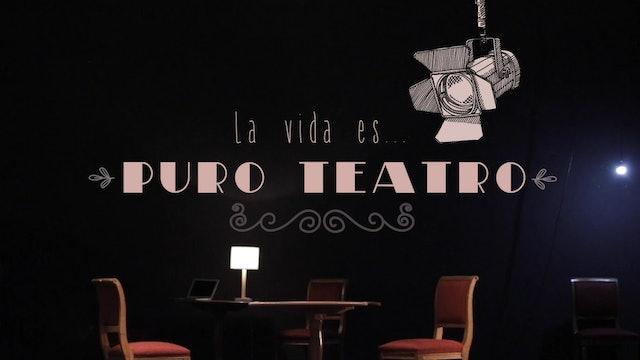 La vida es puro teatro: Capítulo 2