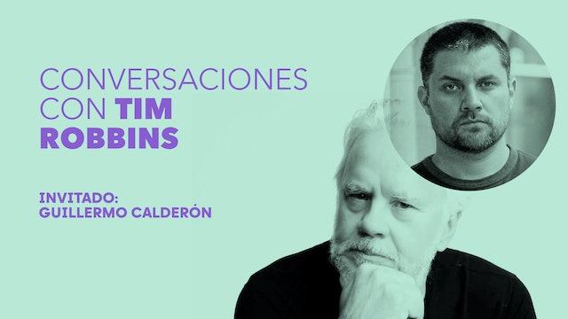 Conversaciones con Tim Robbins - Guillermo Calderón