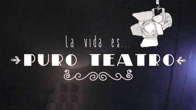 La vida es puro teatro