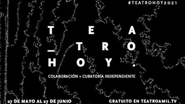 Teatro Hoy 2021