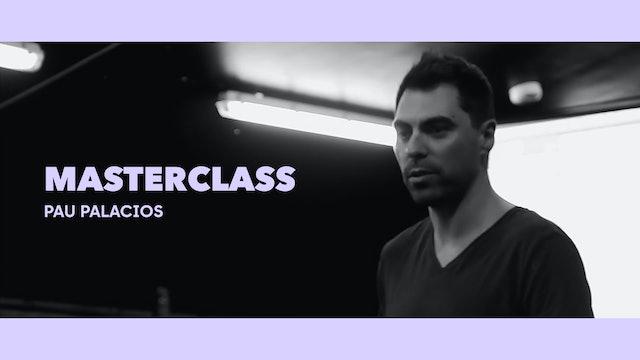 Clase magistral - Pau Palacios