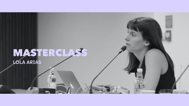 Clase magistral - Lola Arias